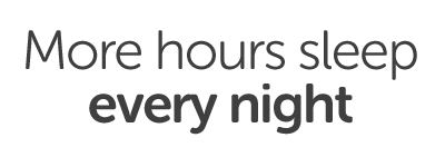More hours sleep every night