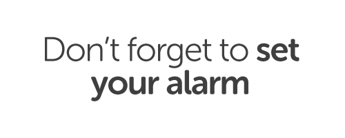 Don't forget to set your alarm