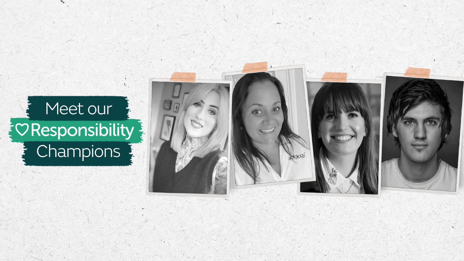 Meet our responsibility champions